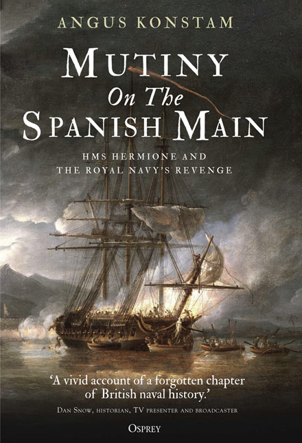 Mutiny on the Spanish Main by Angus Konstam